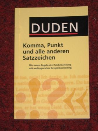Duden – Komma, Punkt und alle anderen Satzzeichen