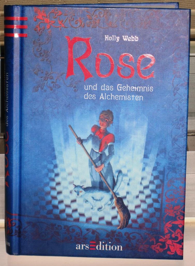 Rezension : Holly Webb – Rose und das Geheimnis des Alchemisten (Band1)