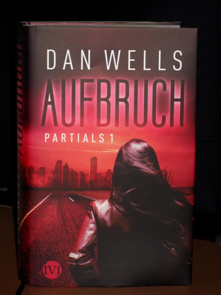 Rezension : Dan Wells – Partials I – Aufbruch