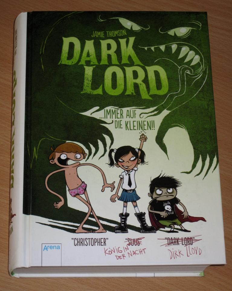 Rezension : Jamie Thomson – Dark Lord 02 – Immer auf die Kleinen