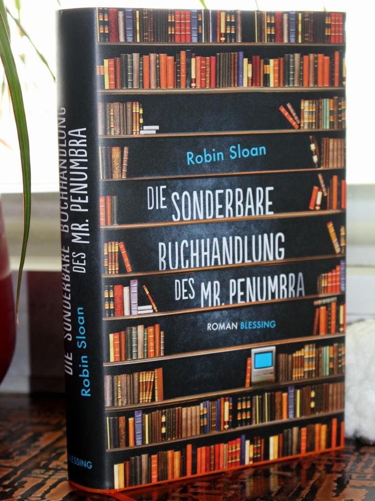 Rezension : Robin Sloan – Die sonderbare Buchhandlung des Mr. Penumbras